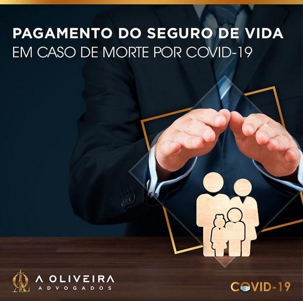 PAGAMENTO DO SEGURO DE VIDA EM CASO DE MORTE POR COVID-19