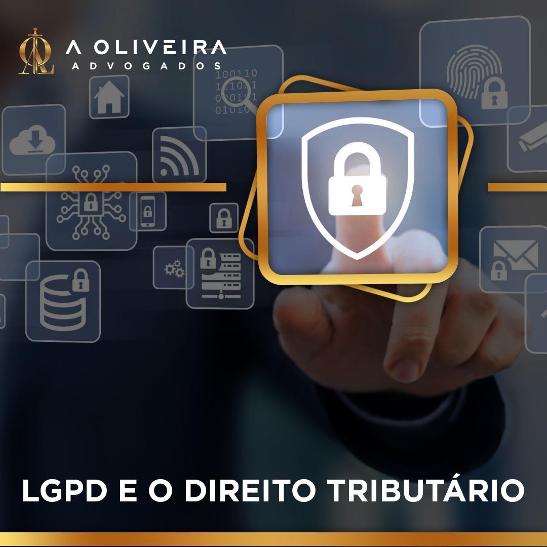 LGPD E O DIREITO TRIBUTÁRIO